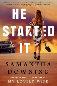 He Started It by Samatha Downing (Cover)
